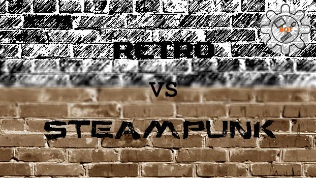 Retro vs Steampunk gaming